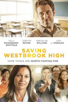 Poster for the movie Saving Westbrook High