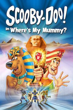 Poster for the movie Scooby-Doo in Where's My Mummy?