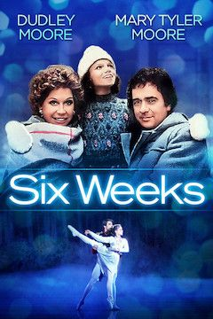 Six Weeks movie poster.