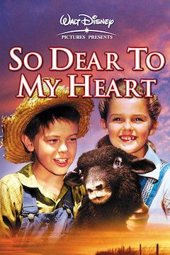 So Dear To My Heart movie poster.