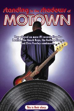 Standing in the Shadows of Motown movie poster.