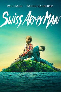 Swiss Army Man movie poster.