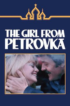 The Girl From Petrovka movie poster.