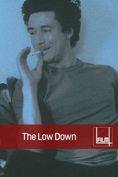 The Low Down movie poster.