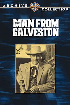 The Man From Galveston movie poster.
