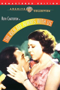 The Rich are Always With Us movie poster.