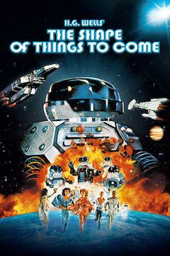 Poster for the movie The Shape of Things To Come