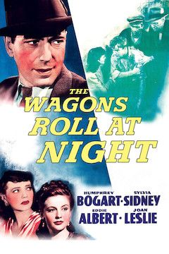 The Wagons Roll at Night movie poster.