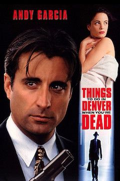 Things to Do in Denver When You're Dead movie poster.