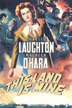 Poster for the movie This Land is Mine
