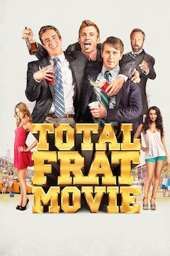 Total Frat Movie movie poster.
