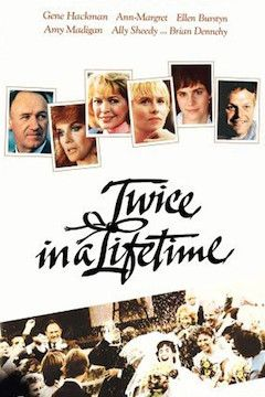 Poster for the movie Twice in a Lifetime