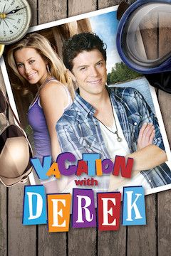 Poster for the movie Vacation With Derek