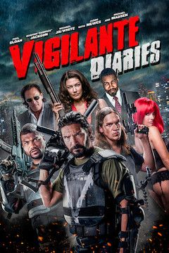 Vigilante Diaries movie poster.