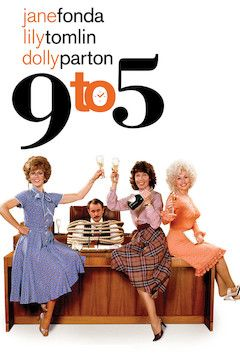 Nine to Five movie poster.
