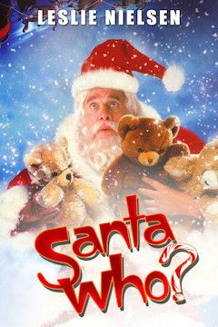 Santa Who? movie poster.