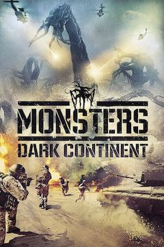Monsters: Dark Continent movie poster.