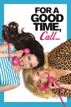For a Good Time, Call... movie poster.