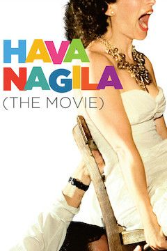 Hava Nagila: The Movie movie poster.