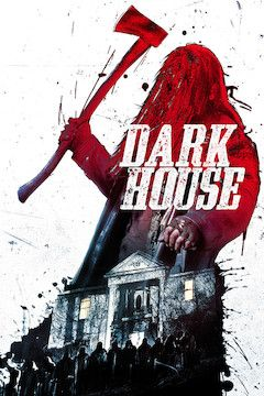 Poster for the movie Dark House