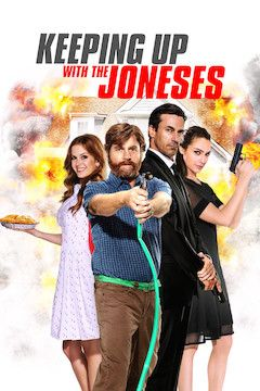 Keeping Up With the Joneses movie poster.