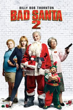 Bad Santa 2 movie poster.