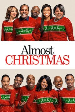 Almost Christmas movie poster.