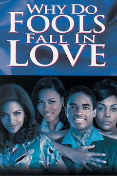 Why Do Fools Fall in Love? movie poster.