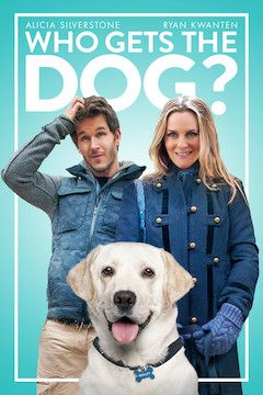 Who Gets the Dog? movie poster.