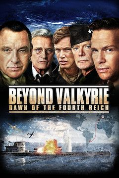 Beyond Valkyrie: Dawn Of the Fourth Reich movie poster.
