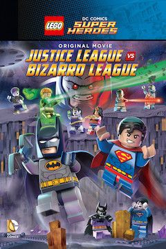 LEGO: Justice League vs. Bizarro League movie poster.