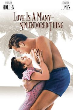 Love Is a Many-Splendored Thing movie poster.