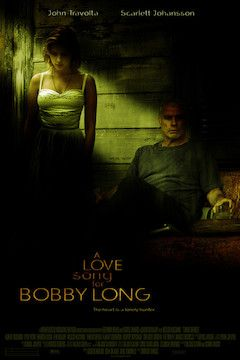 A Love Song for Bobby Long movie poster.