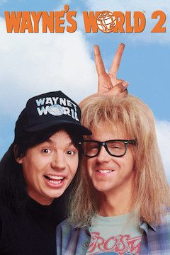 Wayne's World Two movie poster.