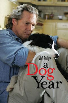 A Dog Year movie poster.