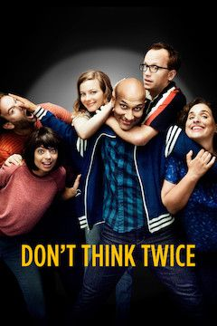 Don't Think Twice movie poster.