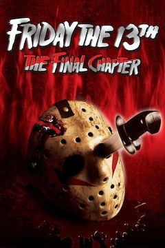 Friday the 13th: The Final Chapter movie poster.