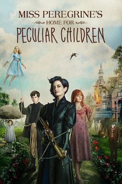 Poster for the movie Miss Peregrine's Home for Peculiar Children