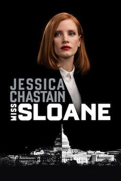 Miss Sloane movie poster.