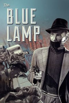 The Blue Lamp movie poster.