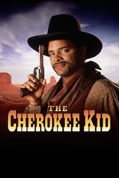 The Cherokee Kid movie poster.