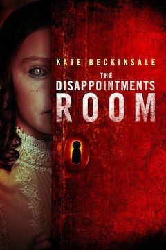 The Disappointments Room movie poster.
