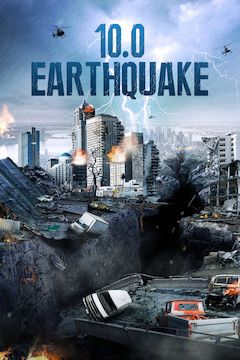 10.0 Earthquake movie poster.