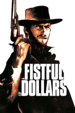 A Fistful of Dollars movie poster.