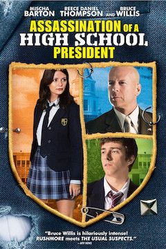Assassination of a High School President movie poster.