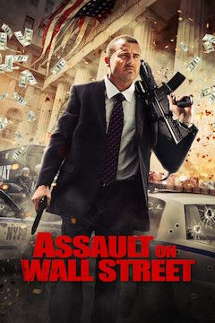 Assault on Wall Street movie poster.
