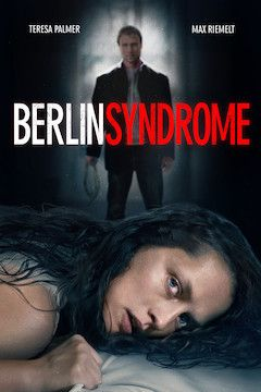 Berlin Syndrome movie poster.