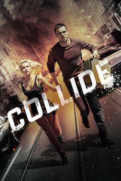 Collide movie poster.