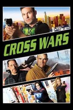 Poster for the movie Cross Wars