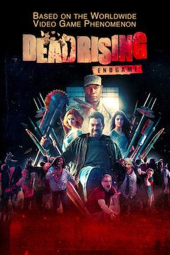 Dead Rising: Endgame movie poster.